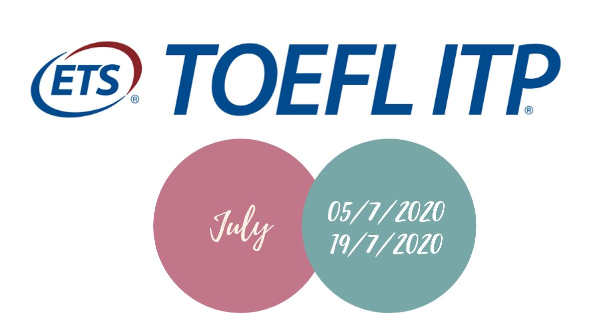 Lịch thi Toefl ITP tháng 7-2020