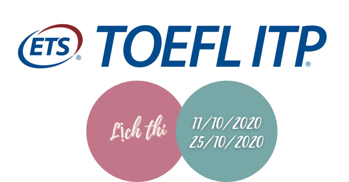 Chứng chỉ tiếng Anh TOEFL ITP tháng 10-2020
